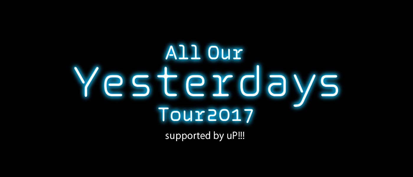 back number All Our Yesterday Tour2017